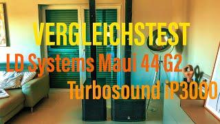 LD Systems Maui 44 G2 im Vergleichstest mit Turbosound IP3000 Testbericht Deutsch