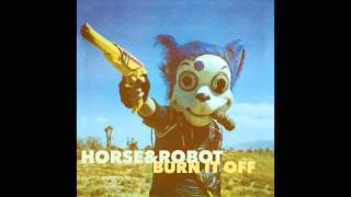 Horse&Robot - Burn it off (Jon Spencer Blues Explosion cover)