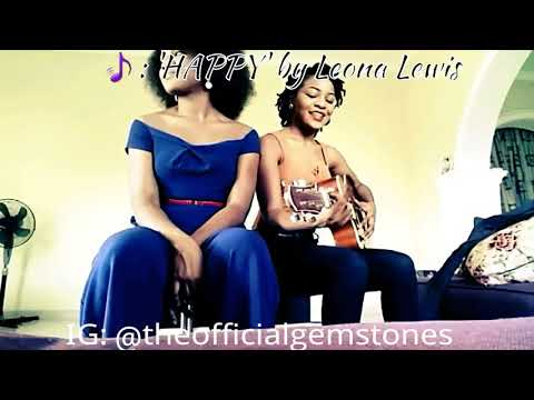 GEMSTONES cover 'Happy' by Leona Lewis