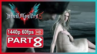 Devil May Cry 5 - Walkthrough Gameplay Part 8 PC Ultra Settings  Full Game 