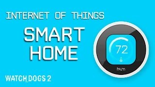 Watch Dogs 2: Selfie Reveal – Internet of Things – Smart Home [US]
