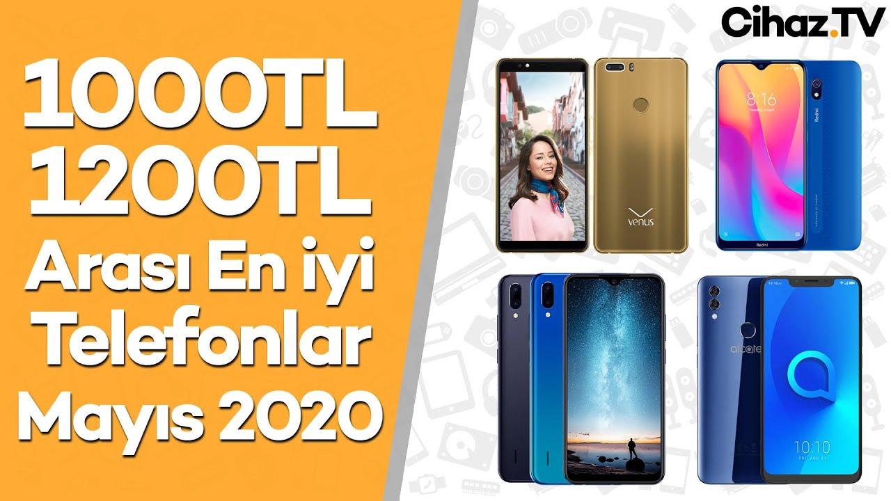 1000-1200TL En İyi Cep Telefonu Tavsiyeleri - 4 Mayıs 2020