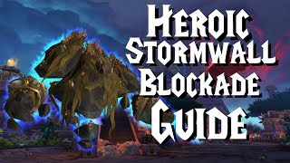 Heroic Stormwall Blockade - Guide | Battle of Dazar'Alor