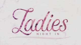 Over 40 Ladies Night In Movie Night Idea
