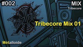 Métalloïde - Tribecore Mix 01