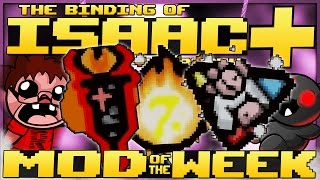 The Binding of Isaac: Afterbirth+ - Mod of the Week: 7000 New Items! (This is a Hilarious Mod)