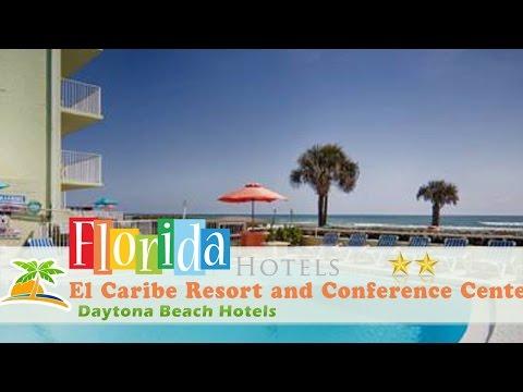 El Caribe Resort and Conference Center - Daytona Beach Hotels, Florida