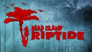 Dead Island Riptide Trailer