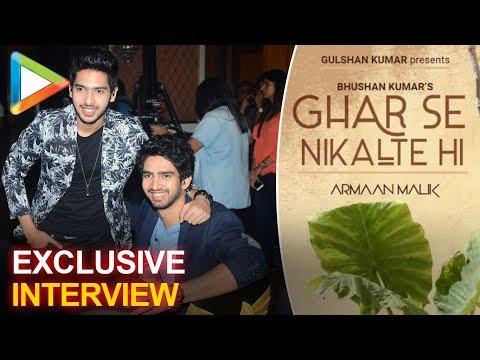 Armaan Malik   Amaal Mallik   Full Interview   Ghar Se Nikalte Hi