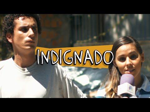 INDIGNADO