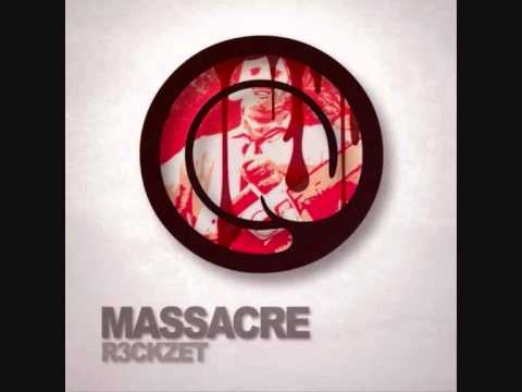 R3ckzet - Massacre (Original Mix)