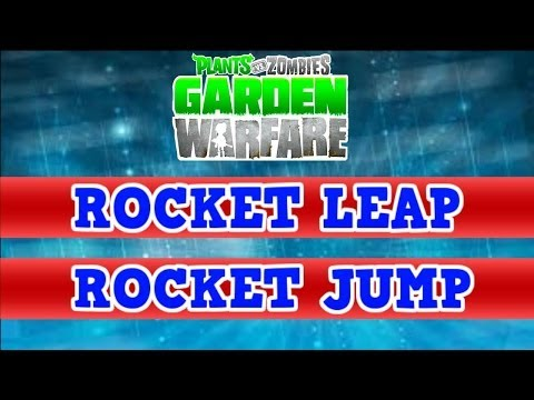 Plants vs Zombies Garden Warfare - Rocket Leap vs Rocket Jump *Ability Review*