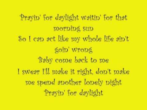 Prayin' For Daylight with lyrics
