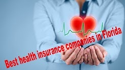 best health insurance companies in Florida