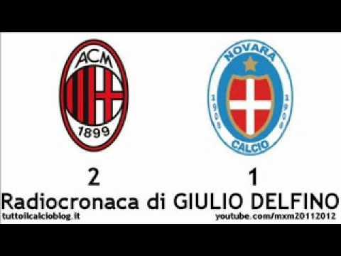 MILAN-NOVARA 2-1 (dts) Radiocronaca di Giulio Delfino (18/1/2012) COPPA ITALIA – da Radiouno RAI