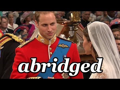 The Royal Wedding: Abridged!