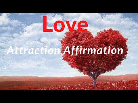 Love Attraction Affirmations