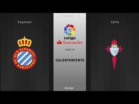 Calentamiento Espanyol vs Celta
