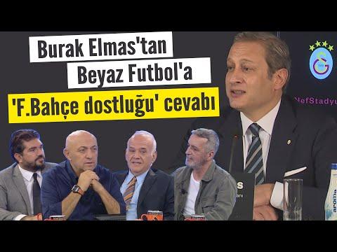 Burak Elmas'tan Beyaz Futbol'a 'Fenerbahçe dostluğu' cevabı