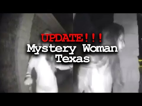 Mystery Woman in Texas - UPDATE