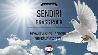 SENDIRI GRASS ROCK – MEMAHAMI SINYAL SPIRITUAL EDDI KEMPUT & DAYAN APRESIASI MUSIK INDONESIA