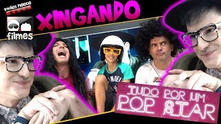 🎬 XINGANDO Tudo Por um Pop Star & Felipe Neto - Irmãos Piologo Filmes