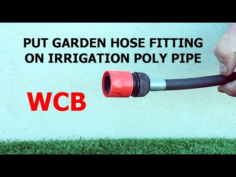 Beau HOW TO CONNECT GARDEN HOSE FITTING TO IRRIGATION POLY PIPE
