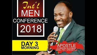 Int'l Men's Conference 2018, Day 3 Morning with Apostle Johnson Suleman