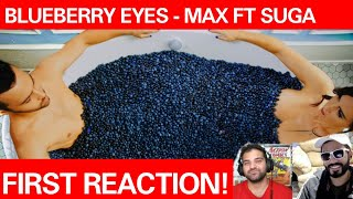 MAX - Blueberry Eyes (feat. SUGA of BTS) | FIRST REACTION!