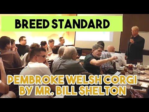 [Dog Show] Breed Standard - Pembroke Welsh Corgi By Mr. Bill Shelton
