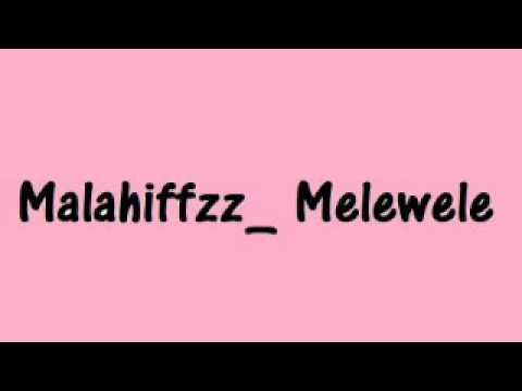 Malahiffz - Melewele (PNG Music)