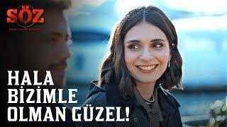 Söz | 74.Bölüm - Hala Bizimle Olman Güzel!