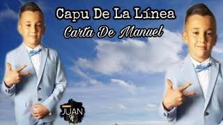Capu De La Linea - Carta De Manuel (Colaboracion Rafa El Negro)