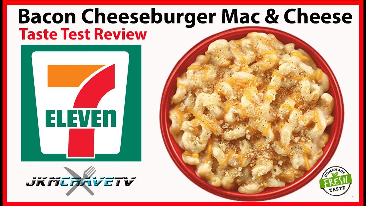 7 Eleven Bacon Cheeseburger Mac Cheese Taste Test Review