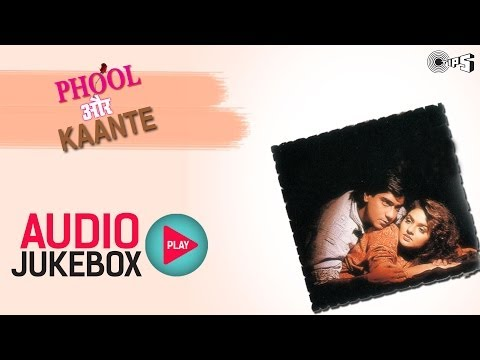 Phool Aur Kaante Full Songs Jukebox  Ajay, Madhoo, Nadeem Shravan