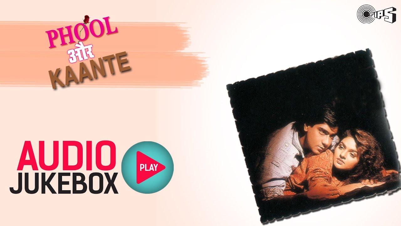 Download Phool Aur Kaante - Full Songs Jukebox | Ajay, Madhoo, Nadeem Shravan