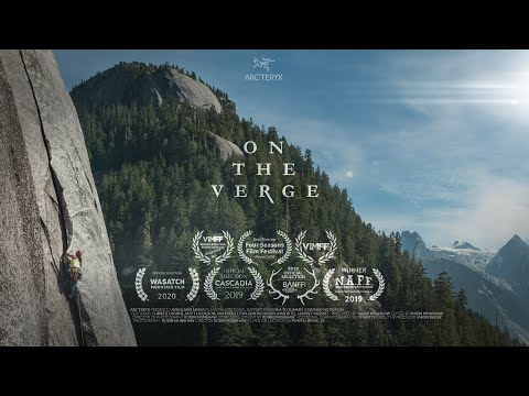 On The Verge - Climbers Fighting Deforestation in British Columbia