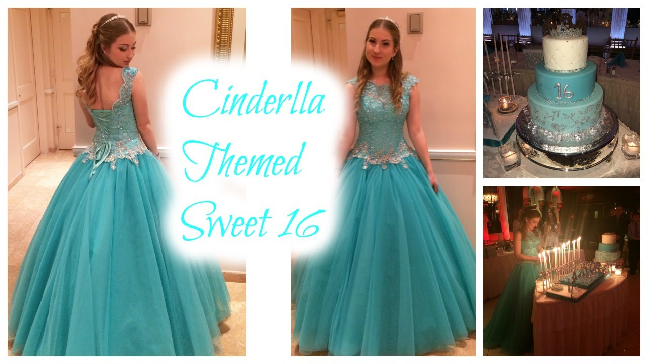 Cinderella Themed Sweet 16 Montage- S16S Ep. 1 - YouTube
