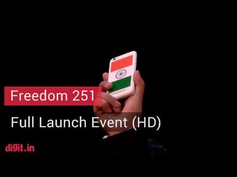 Worlds Cheapest Smartphone #Freedom251 Full Launch Event + Q&A with Media (HD 1080p) | Digit.in