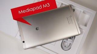Huawei Mediapad M3 - обзор флагманского Android-планшета