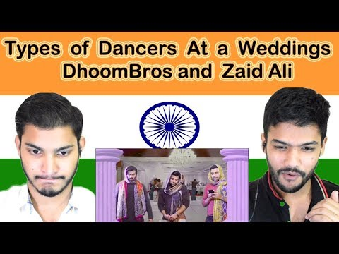 Indian reaction on DhoomBros and Zaid Ali | Types of Dancers At a Weddings  | Swaggy d