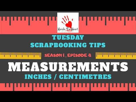 Download EPISODE 8 : Measurements   Inches or Centimeters   Inches for Scrapbooking