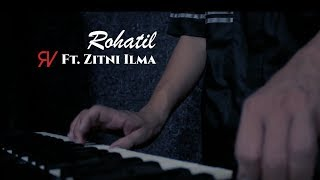 Zitni Ilma ft Rijal Vertizone - Rohatil Athyaru Tasydu