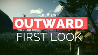 Outward Review! A Great New RPG of 2019!