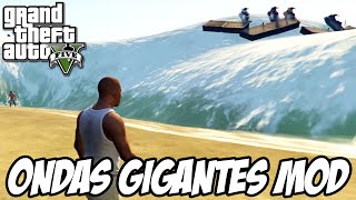 GTA V - Ondas Gigantes MOD