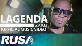 Repeat youtube video W.A.R.I.S - Lagenda [Official Music Video]