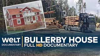 BULLERBY HOUSE - From Swedisch Tree to German Home | Full Documentary