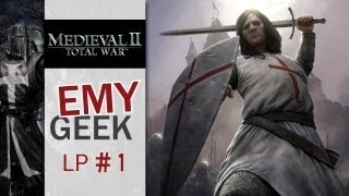"""Medieval II Total War - Episode 1 : """"For France !"""""""