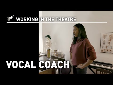 Working in the Theatre: Vocal Coach