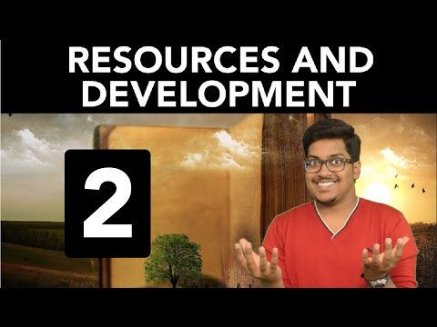 Geography: Resources and Development (Part 2)
